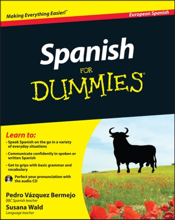 Spanish For Dummies ebook by Susana Wald,Pedro Vázquez Bermejo