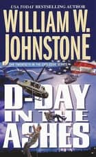 D-day in the Ashes ebook by