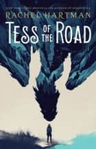 Tess of the Road eBook by Rachel Hartman