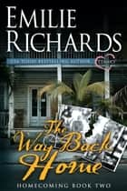 The Way Back Home ebook by Emilie Richards