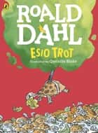 Esio Trot (Colour Edition) ebook by