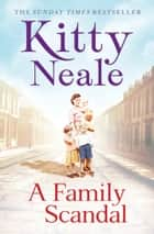 A Family Scandal 電子書 by Kitty Neale