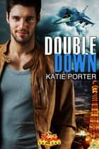 Double Down ebook by Katie Porter