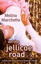 On The Jellicoe Road ebook by Melina Marchetta
