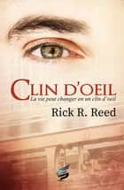 Clin d'oeil ebook by Rick R. Reed