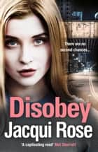 Disobey ebook by Jacqui Rose