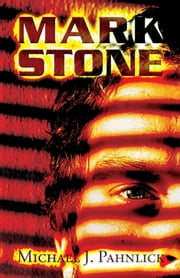 Mark Stone ebook by Michael J. Pahnlick