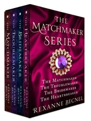 The Matchmaker Series ebook by Rexanne Becnel