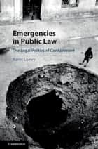 Emergencies in Public Law ebook by Karin Loevy
