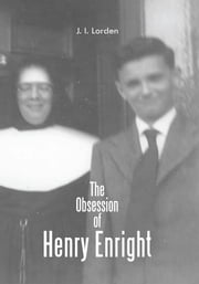 The Obsession of Henry Enright ebook by J. I. Lorden