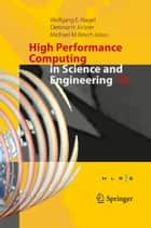 High Performance Computing in Science and Engineering ´15 - Transactions of the High Performance Computing Center, Stuttgart (HLRS) 2015 ebook by Wolfgang E. Nagel, Dietmar H. Kröner, Michael M. Resch