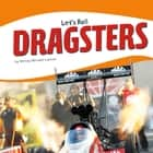 Dragsters audiobook by Wendy Hinote Lanier