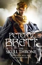 The Skull Throne (The Demon Cycle, Book 4) ebook by
