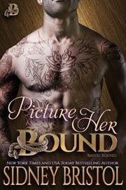 Picture Her Bound ebook by Sidney Bristol
