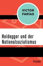 Heidegger und der Nationalsozialismus ebook by Victor Farías, Klaus Laermann