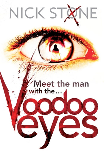 Voodoo Eyes ebook by Nick Stone