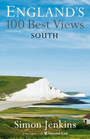South and East England's Best Views ebook by Simon Jenkins