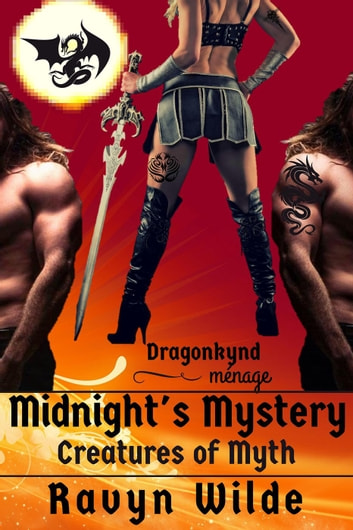 Midnight's Mystery: Dragonkynd Ménage - Creatures of Myth, #7 ebook by Ravyn Wilde