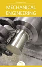 Mechanical Engineering - by Knowledge flow ebook by Knowledge flow