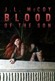 Blood of the Son (Book #1 in the Skye Morrison Series) ebook by J.L. McCoy