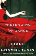 Pretending to Dance, A Novel
