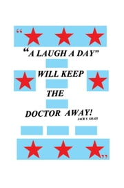 A Laugh A Day Will Keep the Doctor Away!
