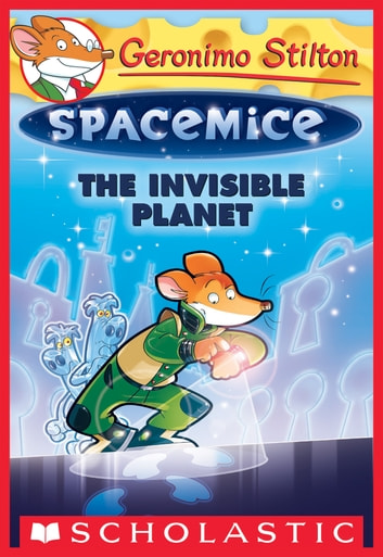The invisible planet geronimo stilton spacemice 12 ebook by the invisible planet geronimo stilton spacemice 12 ebook by geronimo stilton fandeluxe Gallery