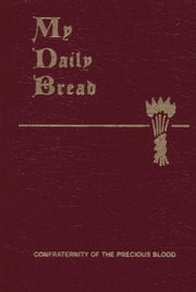 My Daily Bread ebook by Anthony J. Fr. Paone, S.J.
