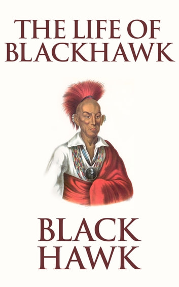 Black Hawk Remembers Village Life Along the Mississippi