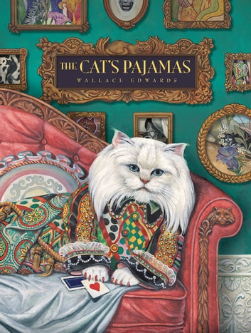 Cat's Pajamas, The ebook by Wallace Edwards