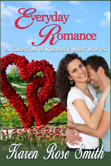 Everyday Romance ebook by Karen Rose Smith