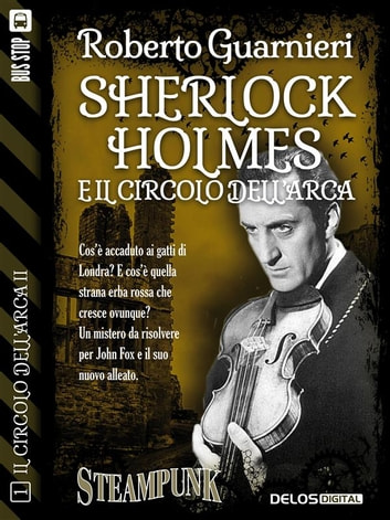 Sherlock Holmes e il Circolo dell'Arca ebook by Roberto Guarnieri