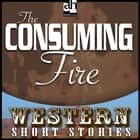Consuming Fire, The audiobook by