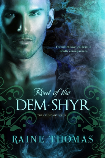 Rout of the Dem-Shyr ebook by Raine Thomas