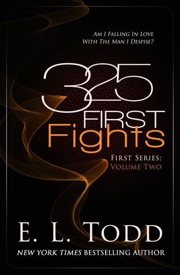 325 First Fights - First, #2 ebook by E. L. Todd