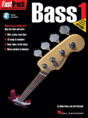 FastTrack Bass Method - Book 1 ebook by Jeff Schroedl,Blake Neely