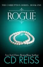 Rogue ebook by CD Reiss