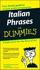 Italian Phrases For Dummies ebook by Francesca Romana Onofri,Karen Antje Möller