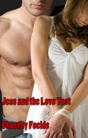 Jess and the Love Test (Hypno Revenge) ebook by Chastity Foelds
