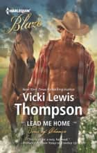 Lead Me Home ebook by Vicki Lewis Thompson