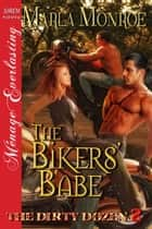 The Bikers' Babe ebook by Marla Monroe