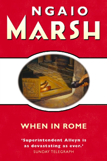When in Rome (The Ngaio Marsh Collection) ebook by Ngaio Marsh