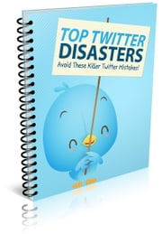 Top Twitter Disasters ebook by Anonymous