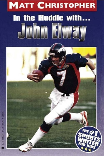 In the Huddle with... John Elway ebook by Matt Christopher