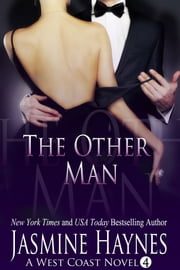 The Other Man - A West Coast Novel, Book 4 ebook by Jasmine Haynes,Jennifer Skully