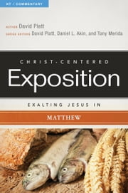 Exalting Jesus in Matthew ebook by David Platt