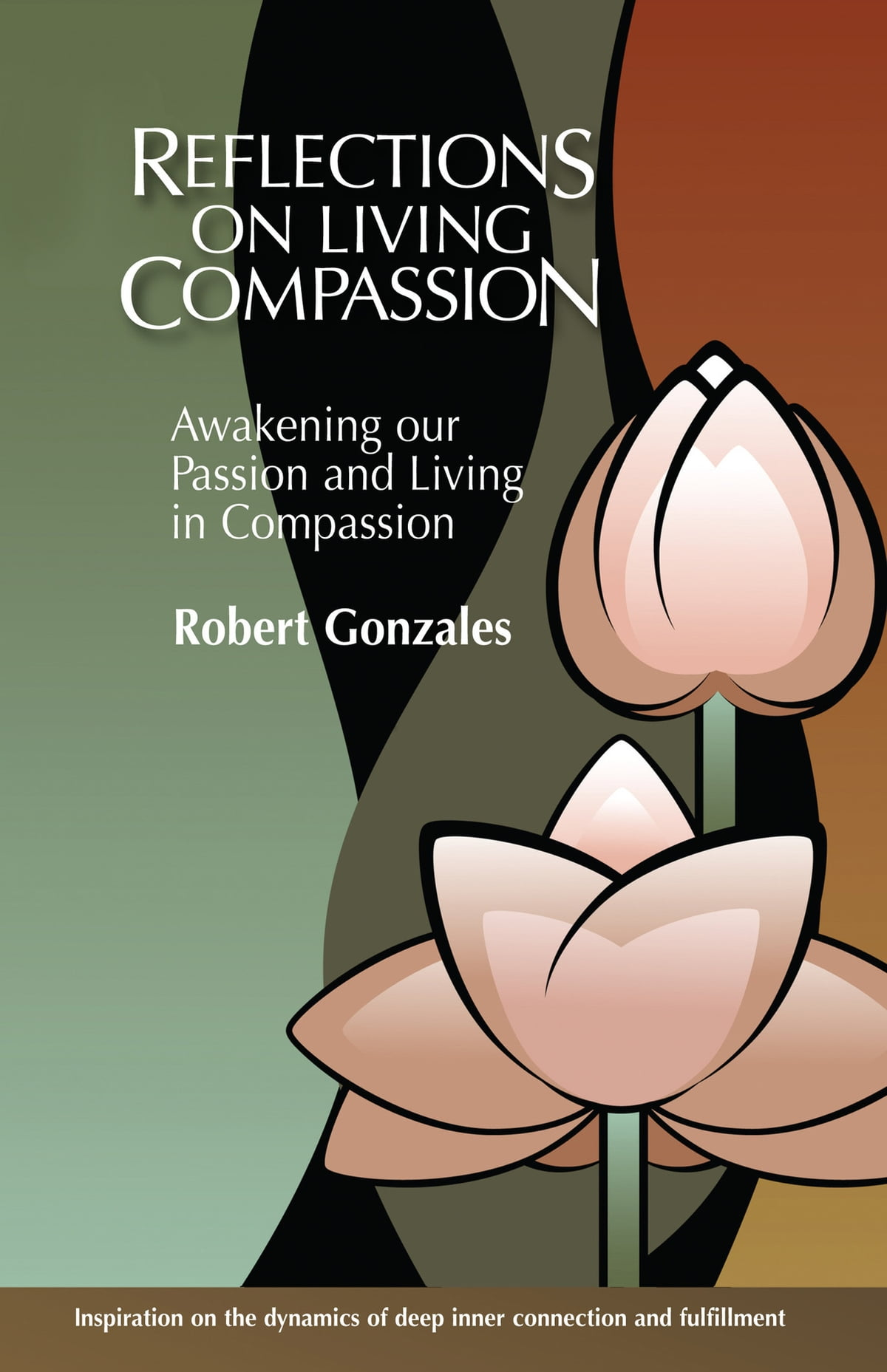 Reflections On Livingpassion Ebook By Robert Gonzales  9781310198304   Kobo