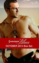 Harlequin Blaze October 2014 Box Set - Wicked Nights\Some Like It Hotter\Close Up\Triple Threat ebook by Anne Marsh, Isabel Sharpe, Erin McCarthy,...