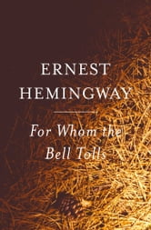 For Whom the Bell Tolls ebook by Ernest Hemingway