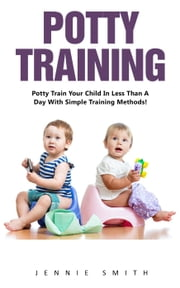 Potty Training ebook by Jennie Smith